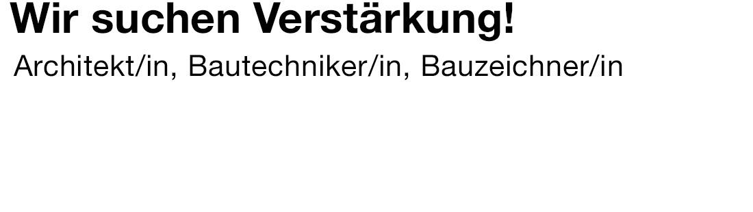 walkarchitekten_news_0517_Stelle_Bauzeichner_Architekt_Bautechniker